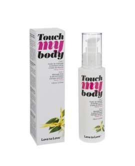 Lubrifiant et Fluide Massage 2 en 1 Touch My Body Ylang Ylang 100ML - Love to Love