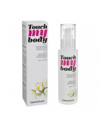 Lubrifiant et Fluide Massage 2 en 1 Touch My Body Monoi 100ML - Love to Love