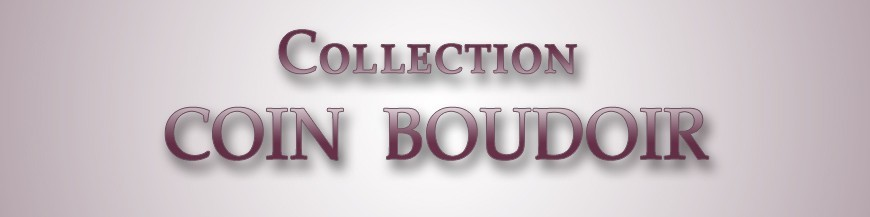 Collection Coin Boudoir