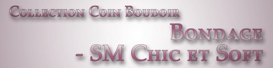 Bondage - SM Chic et Soft