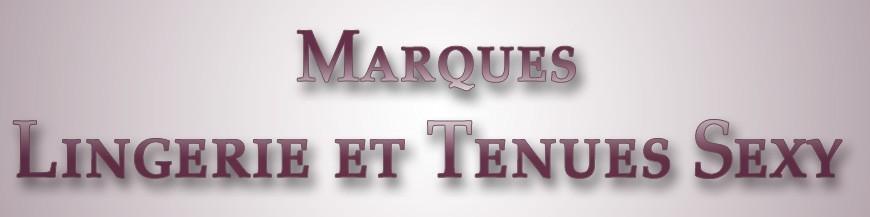 Marques Lingerie et Tenues Sexy