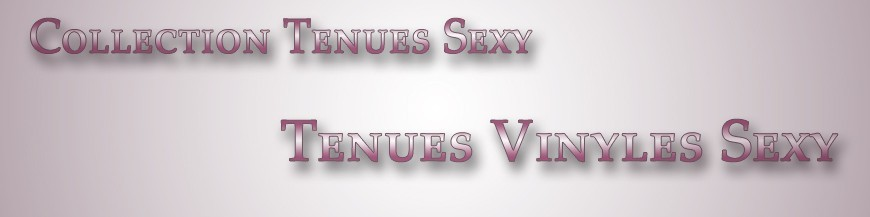 Tenues Vinyles Sexy